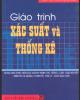 Giáo trình Xác suất và thống kê - PGS.TS. Phạm Văn Kiều