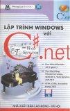 Lập trình Window với C#.NET - NXB Lao động – Xã hội