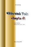 Giáo trình Toán chuyên đề - Bùi Tuấn Khang