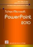 Giáo trình Microsoft PowerPoint 2010 - ThS. Đỗ Trọng Danh ThS. Nguyễn Vũ Ngọc Tùng