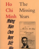 Hồ Chí Minh - Những năm chưa được biết đến
