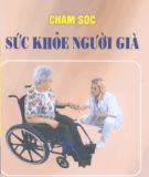 Chăm sóc sức khỏe người già - Trương Văn Khang