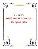 Giáo trình Nghệ thuật lãnh đạo - TS. Nguyễn Thanh Hội