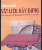 Giáo trình Vật liệu xây dựng - GS.TSKH Phùng Văn Lự