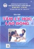 Giáo trình Tâm lý học lao động - Th.S. Lương Văn Úc