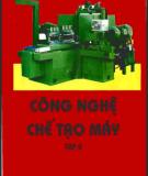Công nghệ chế tạo máy tập 2 - NXB Khoa học Kỹ thuật