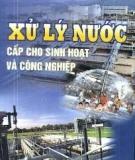Xử lý nước cấp cho sinh hoạt và công nghiệp - TS. Trình Xuân Lai