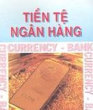 Tiền tệ ngân hàng - PGS. TS Nguyễn Đăng Dờn