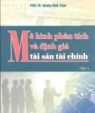 Mô hình Phân tích và định giá tài sản tài chính: Tập 1 - PGS.TS Hoàng Đình Tuấn