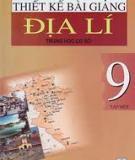 Ebook Thiết kế bài giảng địa lý 9 - Tập 1 - NXB Hà Nội