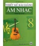 Ebook Thiết kế bài giảng Âm nhạc 8 - Lê Anh Tuấn