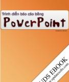 Trình diễn báo cáo bằng Power Point - Trần Thanh Phong