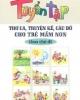 Ebook Tuyển tập thơ ca-truyện kể-câu đố cho trẻ mầm non theo chủ đề - NXB Giáo dục