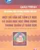 Giáo trình Bồi dưỡng hiệu trưởng trường tiểu học - Học phần 3 - ThS. Mai Quang Tâm (chủ biên)