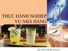 Bài giảng Thực hành nghiệp vụ nhà hàng - GV. Trần Thị  Bích Duyên