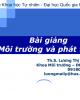 Bài giảng Môi trường và Phát triển - ThS. Lương Thị Mai Ly
