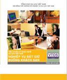 Nghiệp vụ đặt giữ buồng khách sạn: Phần 1 - Dự án phát triển nguồn nhân lực du lịch Việt Nam