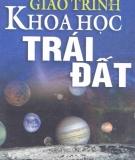 Giáo trình Khoa học Trái Đất: Phần 1 - NXB GD