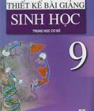 Ebook Thiết kế bài giảng Sinh học lớp 9 - Trần Khánh Phương