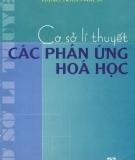 Ebook Cơ sở lý thuyết các phản ứng hóa học - Trần Thị Đà