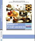 Tiêu chuẩn kỹ năng nghề du lịch Việt Nam: Kỹ năng làm bánh Âu - Phần 2