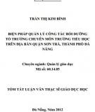 Tóm tắt Luận văn Thạc sĩ Giáo dục học: Biện pháp quản lý công tác bồi dưỡng tổ trưởng chuyên môn trường tiểu học trên địa bàn quận Sơn Trà, thành phố Đà Nẵng