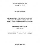 Tóm tắt Luận văn Thạc sĩ Giáo dục học: Biện pháp quản lý bồi dưỡng chuyên môn cho giáo viên trung học phổ thông các huyện miền núi tỉnh Quảng Ngãi trong giai đoạn hiện nay