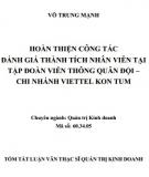 Tóm tắt Luận văn Thạc sĩ Quản trị kinh doanh: Hoàn thiện công tác đánh giá thành tích nhân viên tại tập đoàn viễn thông quân đội – chi nhánh Viettel Kon Tum