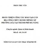 Tóm tắt Luận văn Thạc sĩ Kinh tế: Hoàn thiện công tác đào tạo cán bộ, công chức hành chính cấp phường (xã) tại thành phố Đà Nẵng