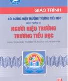 Giáo trình Bồi dưỡng hiệu trưởng trường Tiểu học: Học phần VI - NXB Hà Nội
