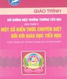 Giáo trình Bồi dưỡng hiệu trưởng trường Tiểu học: Học phần 5 - NXB Hà Nội