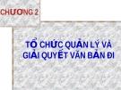 Bài giảng Nghiệp vụ văn thư: Chương 2 - GV. Nguyễn Thị Phong Lê