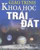 Giáo trình Khoa học Trái Đất: Phần 1 - Nxb. Giáo dục