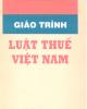 Giáo trình Luật thuế Việt Nam - Nxb. Công an nhân dân