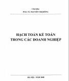 Giáo trình Hạch toán kế toán trong các doanh nghiệp: Phần 1 - PGS.TS. Nguyễn Thị Đông