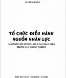 Tổ chức điều hành nguồn nhân lực: Phần 1 - Nguyễn Hương