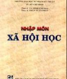 Ebook Nhập môn xã hội học: Phần 1 - ThS. Tạ Minh, ThS. Trần Tuấn Phát