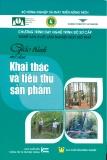 Giáo trình Khai thác và tiêu thụ sản phẩm - Nxb. Nông nghiệp