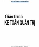 Giáo trình Kế toán quản trị: Phần 2 - PGS.TS. Nguyễn Ngọc Quang