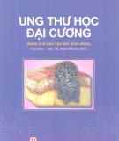 Ung thư học đại cương: Phần 2 - GS.TS. Nguyễn Bá Đức