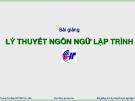 Bài giảng Lý thuyết ngôn ngữ lập trình: Chương 1 - CĐ CNTT Hữu nghị Việt Hàn
