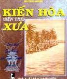 Ebook Kiến Hòa (Bến Tre) xưa - Huỳnh Minh