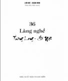 36 làng nghề Thăng Long - Hà Nội: Phần 1 - Lam Khê, Khánh Minh