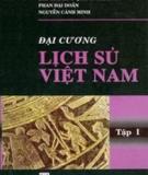 Đại cương Lịch sử Việt Nam - Tập 1: Phần 1 - Trương Hữu Quýnh (chủ biên)