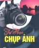 Ebook Tự học chụp ảnh - NXB Tổng hợp TP.HCM