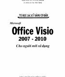 Ebook Tự học các kỹ năng cơ bản Microsoft Office Visio 2007 - 2010 cho người mới sử dụng: Phần 2 - ThS. Nguyễn Công Minh