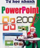 Ebook Tự học nhanh Powerpoint 2007: Phần 1 - Trí Việt, Hà Thành