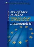 Cẩm nang kháng kiện chống bán phá giá và chống trợ cấp tại Liên minh Châu Âu - TS. Nguyễn Thị thu Trang (chủ biên)