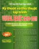 Ebook Kỹ thuật và Thủ thuật lập trình Visual Basic 2010 - 2011 - Tập 2: Phần 2 - Xuân Thịnh, Nam Thuận