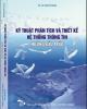 Ebook Kỹ thuật phân tích và thiết kế hệ thống thông tin hướng cấu trúc: Phần 1 - TS. Lê Văn Phùng